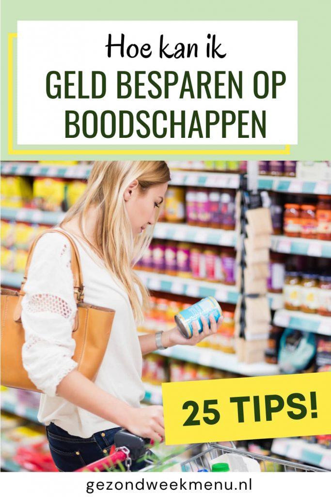 Wil je besparen op boodschappen? Goedkoop boodschappen doen is met deze 25 tips een fluitje van een cent! #besparen #boodschappen #huishouden