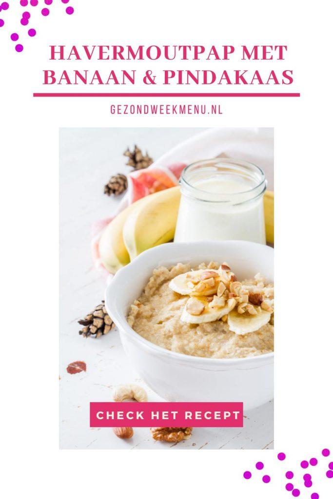 Gezonde havermoutpap met banaan en pindakaas. Een heerlijk en snel ontbijt! #havermoutpap #ontbijt #recept